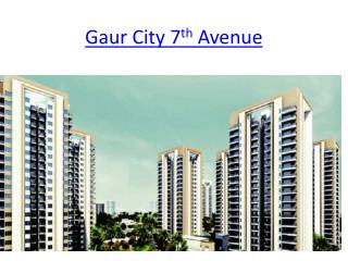 Super Project  Gaur City 7th Avenue In Noida Extension