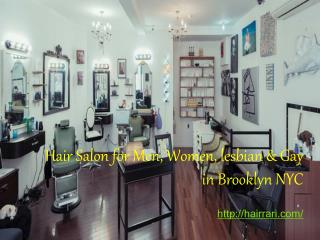 Hair salon for lesbian in Brooklyn