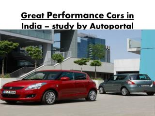 Great Performance Cars in India – study by Autoportal
