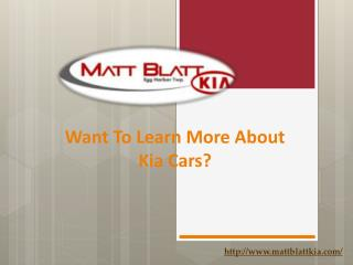 Want To Learn More About Kia Cars