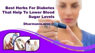 Best Herbs For Diabetes That Help To Lower Blood Sugar Levels