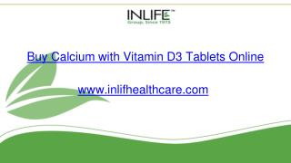 Calcium with Vitamin d3 online | Inlifehealthcare