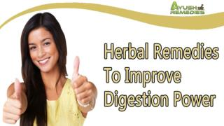 Herbal Remedies To Improve Digestion Power