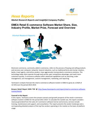 EMEA Retail E-commerce Software Market worldwide , Regional Outlook & Forecasts, 2015