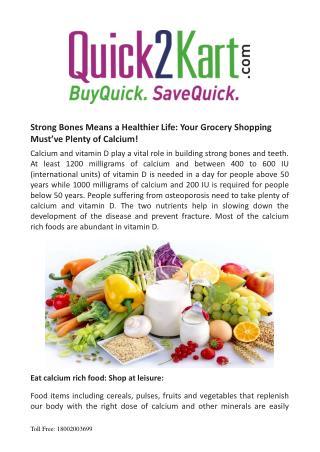 Strong bones means a healthier life: Quick2kart