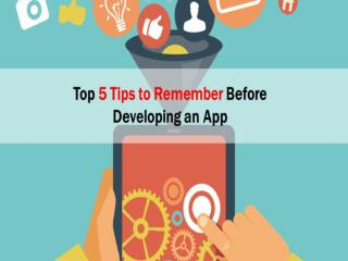 Read 5 Important Tips You Should Keep in Mind for App Development