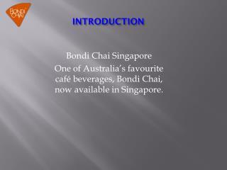 Bondi chai in singapore