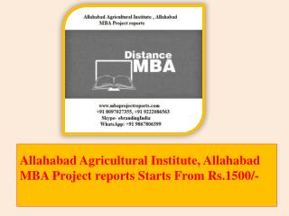 Allahabad Agricultural Institute, Allahabad MBA Project reports Starts From Rs.1500/-