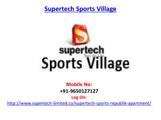 Supertech Sports Village Residential Township