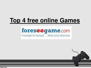 Top 4 free online Games