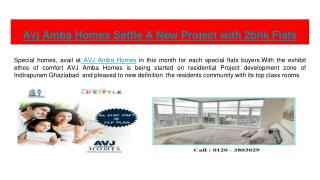 Avj Amba Homes Settle A New Project with 2bhk Flats