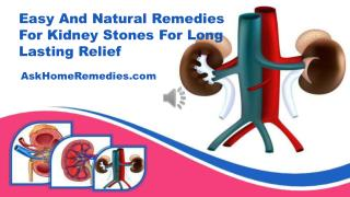 Easy And Natural Remedies For Kidney Stones For Long Lasting Relief