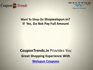 Welspun coupons