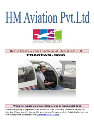 When one wants a job in aviation sector as commercial pilot