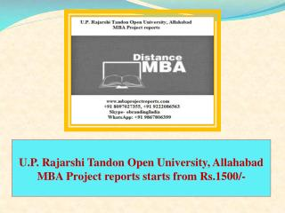U.P. Rajarshi Tandon Open University, Allahabad MBA Project reports starts from Rs.1500/-