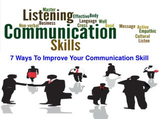7 Ways To Improve Your Communication Skill