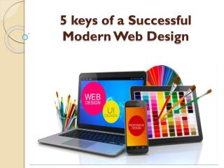 5 keys of a Successful Modern Web�Design