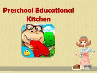 Preschool Educational Kitchen