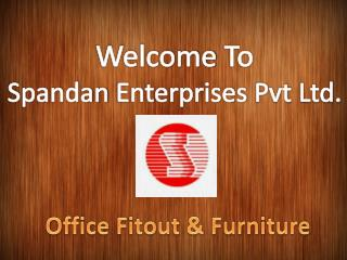 Executive Office Furniture Fit Out Services India