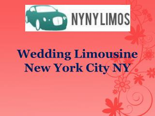 Wedding Limousine New York City NY