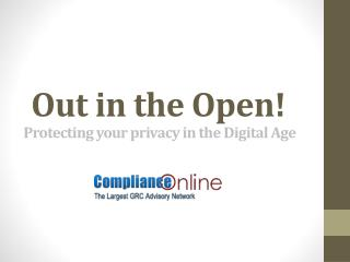 Out in the Open- Protecting your privacy in the digital age