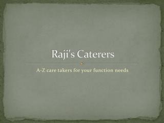Rajis caterers