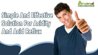 Simple And Effective Solution For Acidity And Acid Reflux