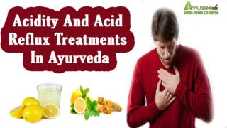 Acidity And Acid Reflux Treatments In Ayurveda