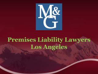 Premises Liability Lawyers Los Angeles