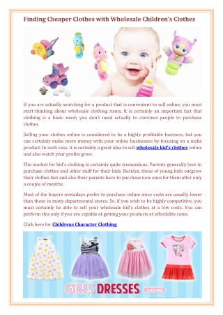 Finding Cheaper Clothes with Wholesale Children's Clothes