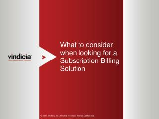 What to Consider When Looking for a Subscription Billing Solution