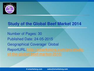 Global Beef Market Prevalent Scenario and Upcoming Prospects and Potential 2015 Report