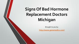 Signs Of Bad Hormone Replacement Doctors Michigan