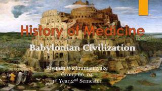 Babylonian History of MedicineI