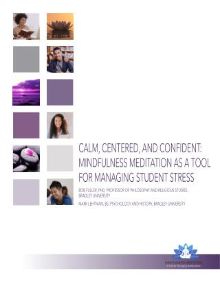 Mindfulness Meditation as a Tool for Managing Student Stress