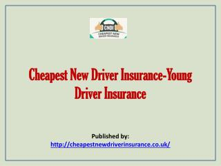 Cheapest New Driver Insurance-Young Driver Insurance