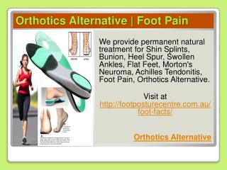 Orthotics alternative