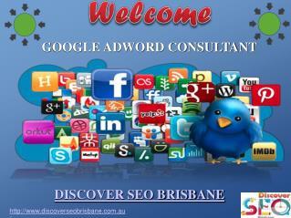 Google Adword Consulant | Discover SEO Brisbane