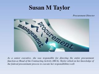 Susan M Taylor Procurement Director