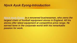 Njock Ayuk Eyong - A Legend In The Football World