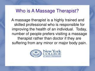 Some Important Information Regarding Massage Therapy Program