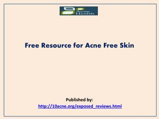 Acne Health-Free Resource for Acne Free Skin