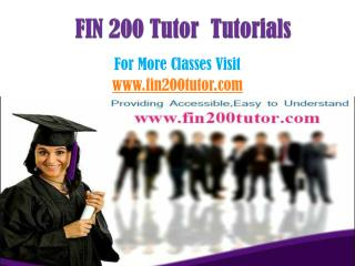 FIN 200 Tutor Peer Educator/fin200tutordotcom