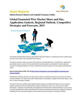 Enameled Wire Market worldwide Forecast 2015