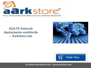 Aarkstore - 4G LTE Network deployments worldwide