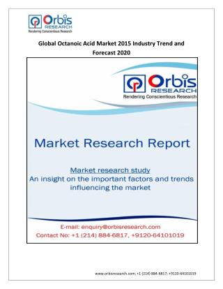 World Octanoic Acid Market Opportunities and Forecasts 2015-2020