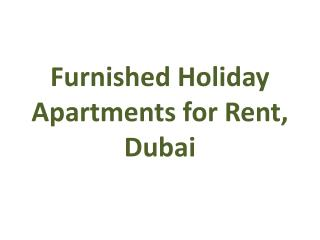 Holiday Apartment for Rent in Dubai