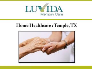 Home Health care: Temple, TX