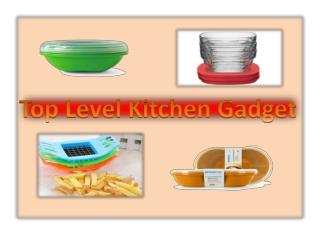 Top Level Kitchen Gadgets