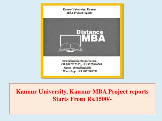 Kannur University, Kannur MBA Project reports Starts From Rs.1500/-
